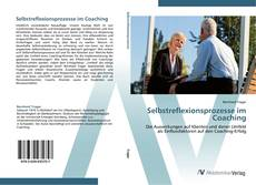 Bookcover of Selbstreflexionsprozesse im Coaching