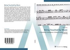 Bookcover of Being Touched by Music