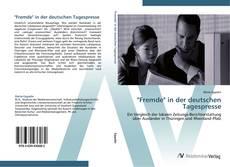 """""""Fremde"""" in der deutschen Tagespresse的封面"""