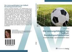 Buchcover von Die Leistungsfähigkeit der Fußball-Bundesligaschiedsrichter