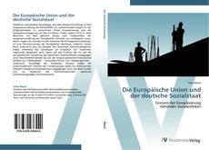 Bookcover of Die Europäische Union und der deutsche Sozialstaat
