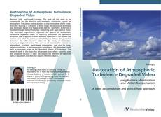 Bookcover of Restoration of Atmospheric Turbulence Degraded Video