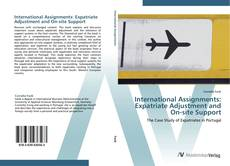 Bookcover of International Assignments: Expatriate Adjustment and On-site Support
