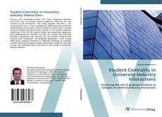 Bookcover of Student Centrality in University-Industry Interactions