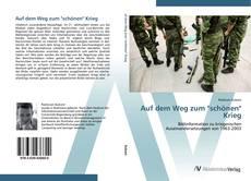 """Capa do livro de Auf dem Weg zum """"schönen"""" Krieg"""
