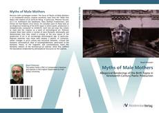 Bookcover of Myths of Male Mothers