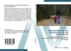Обложка Alleinerziehend- Ein Risikofaktor für die Gesundheit?