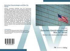 Bookcover of Zwischen Geostrategie und War On Terror