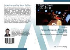 Copertina di Perspectives on a New Way of Working