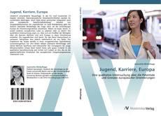 Buchcover von Jugend, Karriere, Europa