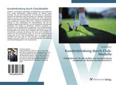 Buchcover von Kundenbindung durch Club-Modelle