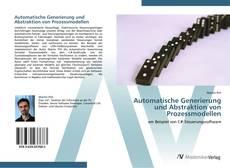 Обложка Automatische Generierung und Abstraktion von Prozessmodellen