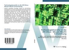 Bookcover of Technologietransfer in die VR China - Wissen Macht Entwicklung