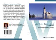 Bookcover of Liberal and Conservative Religion