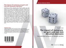 The impact of numeracy   on gain and non-loss donation decisions的封面