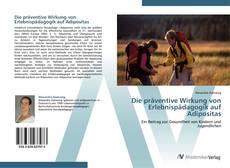 Обложка Die präventive Wirkung von Erlebnispädagogik auf Adipositas