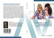 Bookcover of Evaluation of Students' Attitudes Towards Vocational Education