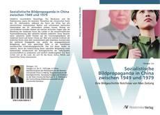 Bookcover of Sozialistische Bildpropaganda in China zwischen 1949 und 1979