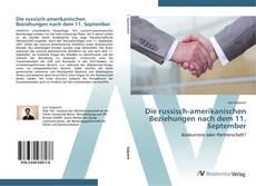 Bookcover of Die russisch-amerikanischen Beziehungen nach dem 11. September