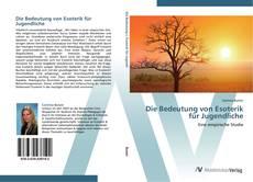 Bookcover of Die Bedeutung von Esoterik für Jugendliche