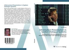 Bookcover of Information Presentation in Spoken Dialogue Systems