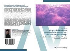 Bookcover of Biografiearbeit bei  demenziell Erkrankten -  Ein Schulungskonzept