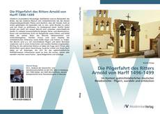 Buchcover von Die Pilgerfahrt des Ritters Arnold von Harff 1496-1499