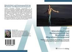 Обложка Männlichkeit und Homosexualität bei Muslimen mit Migrationshintergrund
