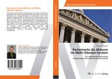 Portada del libro de Parlamente als Akteure im Mehr-Ebenen-System
