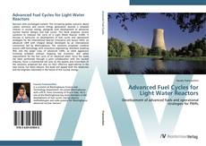 Bookcover of Advanced Fuel Cycles for Light Water Reactors