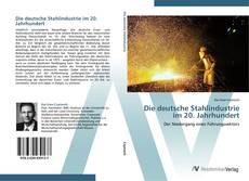 Portada del libro de Die deutsche Stahlindustrie im 20. Jahrhundert