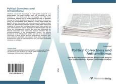 Bookcover of Political Correctness und Antisemitismus