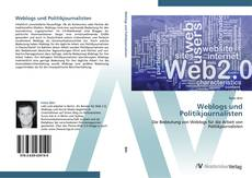Bookcover of Weblogs und Politikjournalisten