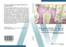 """Bookcover of """"Ein guter Mord, ein ächter Mord, ein schöner Mord"""""""