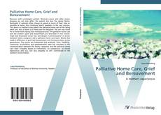 Bookcover of Palliative Home Care, Grief and Bereavement