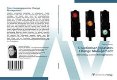 Copertina di Situationsangepasstes Change Management