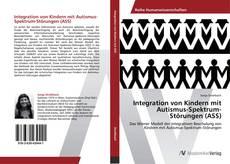 Buchcover von Integration von Kindern mit Autismus-Spektrum-Störungen (ASS)