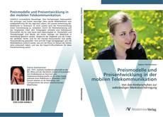 Capa do livro de Preismodelle und Preisentwicklung in der mobilen Telekommunikation