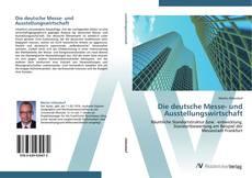 Bookcover of Die deutsche Messe- und Ausstellungswirtschaft