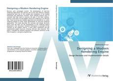 Bookcover of Designing a Modern Rendering Engine