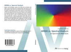 Bookcover of ARIMA vs. Spectral Analysis