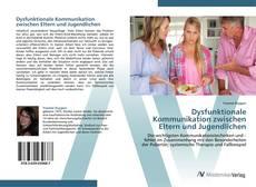 Portada del libro de Dysfunktionale Kommunikation zwischen Eltern und Jugendlichen