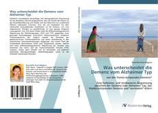 Buchcover von Was unterscheidet die Demenz vom Alzheimer Typ