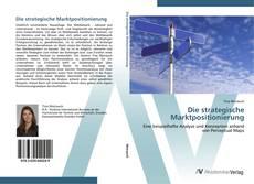 Copertina di Die strategische Marktpositionierung