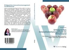 Bookcover of Erfolgreiches Innovationsmanagement im Mittelstand