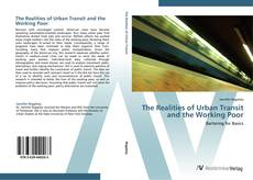 Bookcover of The Realities of Urban Transit and the Working Poor