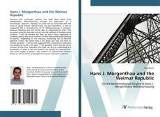 Copertina di Hans J. Morgenthau and the Weimar Republic