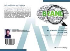 Buchcover von Kult um Marken und Produkte