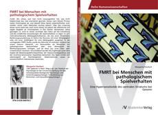 Borítókép a  FMRT bei Menschen mit pathologischem Spielverhalten - hoz
