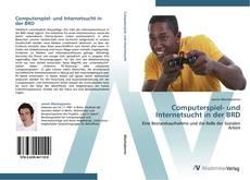 Couverture de Computerspiel- und Internetsucht in der BRD